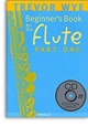 A Beginners Book for Flute Part 1 with CD